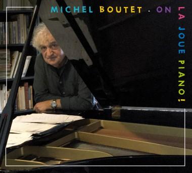 «ON LA JOUE PIANO»