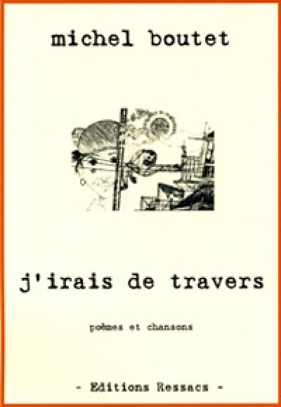 J'irais de travers